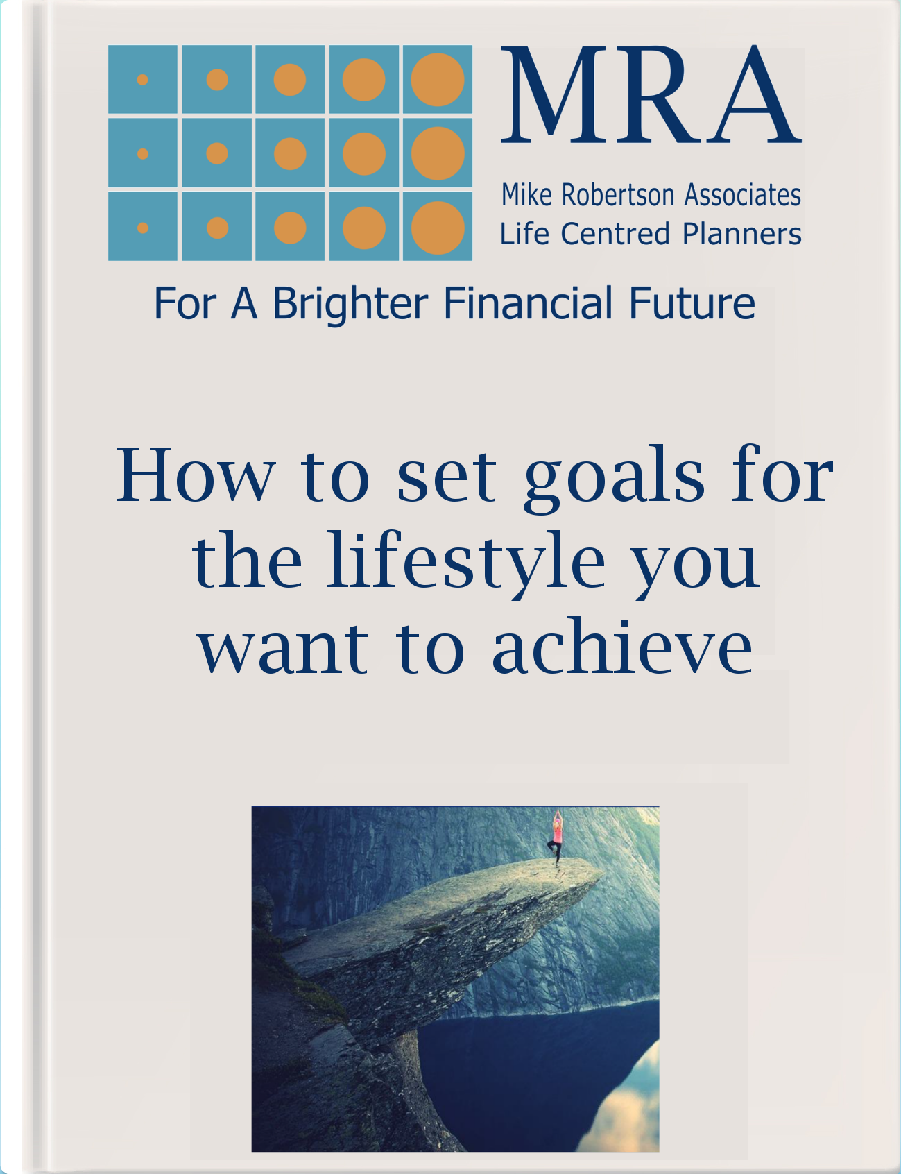 How to set goals for the lifestyle you want to achieve
