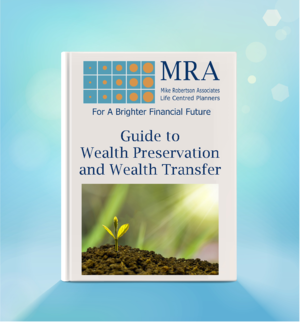 Guide to Wealth Preservation and Wealth Transfer