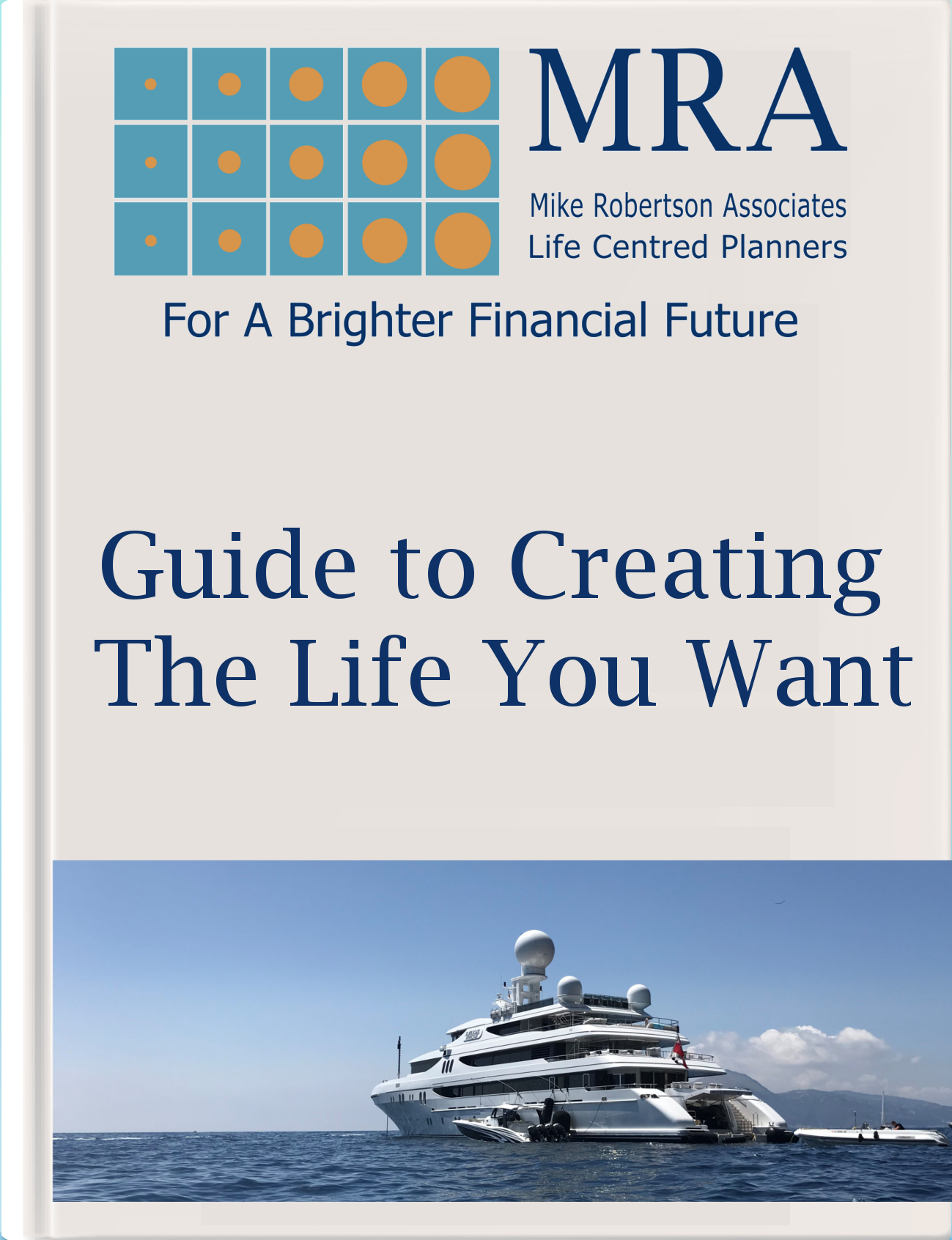 Download our Guide to Creating the Life You Want & Life Centred Financial Planning. Independent Financial Adviser, Independent Financial Planners, Financial Planning, Personal Financial Planning, Personal Finances, Pensions, Retirement Planning, Tax Planning, Cash Flow Budgeting, Banking, Insurance, Mortgages, Savings, Investments, Estate Planning, Later Life Forecasting, Investment Portfolio, Financial Guidance, Financial Advice, Financial Security, Family Protection, Tax Efficient Investments, Saving For Long Term Goals, Life Centred Financial Planning, Life Centred Financial Advice, Life Centred Financial Planners, Life Centred Adviser, Life Centred Advisor, Lifestyle Financial Advisor, Lifestyle Financial Adviser, Lifestyle Financial Planners, Lifestyle Financial Planning